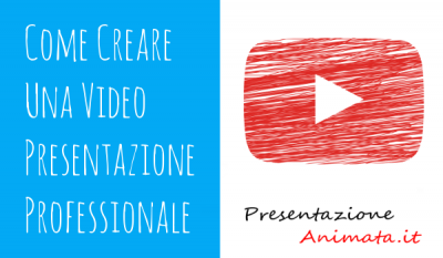 Come Creare Una Video Presentazione Professionale