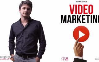 Video Marketing di Luca Mazzucchelli