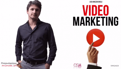 Video Marketing di Luca Mazzucchelli