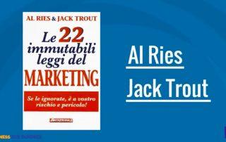 Le 22 Immutabili Leggi del Marketing di Al Ries e Jack Trout Preview
