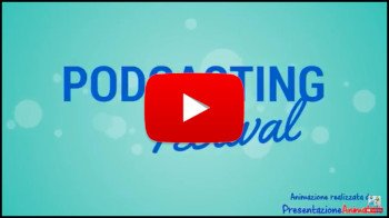 Festival Del Podcasting - Presentazione animata home