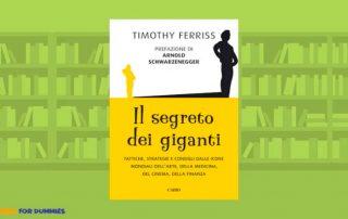 Il segreto dei giganti Tim Ferriss