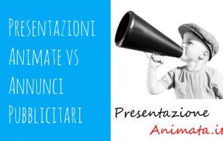 Presentazione Animate vs Annunci Pubblicitari 320x202 - Presentazioni Animate vs Annunci Pubblicitari