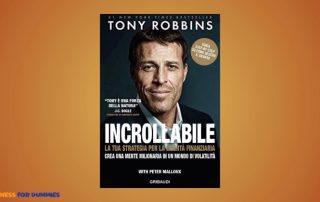 Tony Robbins Incrollabile Gratis Free Recensione 320x202 - Incrollabile: La tua strategia per la libertà finanziaria - Crea una mente milionaria in un mondo di volatilità di Tony Robbins