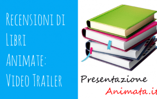 Recensioni di Video Animate Videotrailer 320x202 - Blog Presentazione Animata