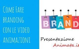 Come fare branding con le video animazioni 320x202 - Come fare Branding con le Videopresentazioni